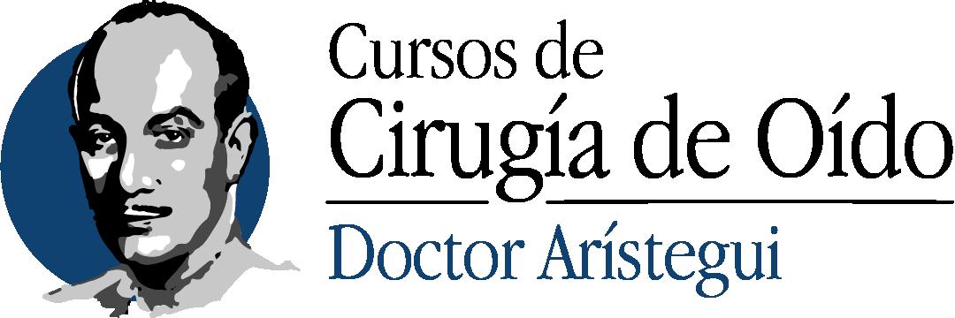 Cursos de Cirugía de Oído Doctor Arístegui
