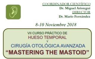 Curso Mastering the Mastoid (noviembre 2018)